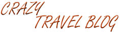 Crazy Travel Blog